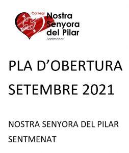 pla d'obertura setembre 2021